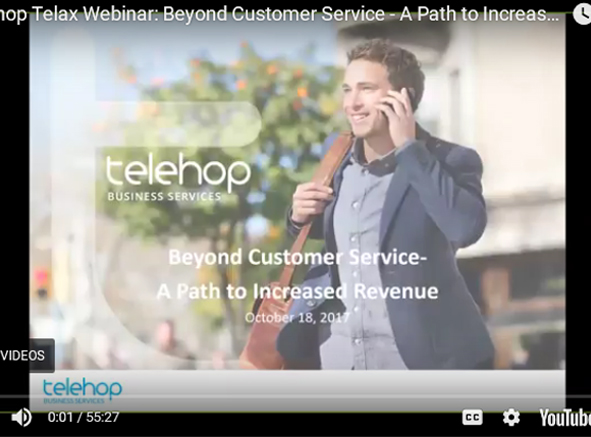 Telehop - Telax Webinar - Beyond Customer Servive - A Path to Increased Revenue